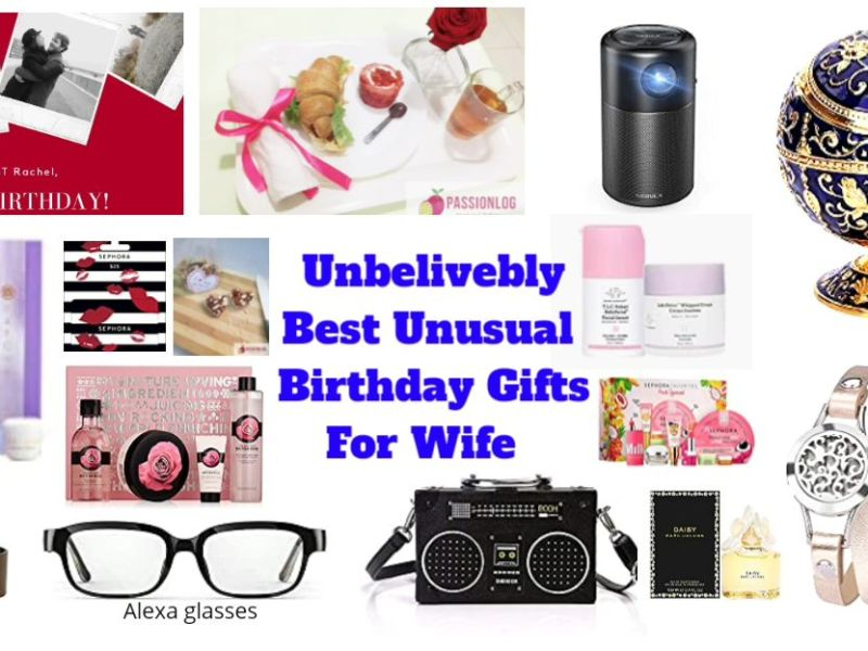 Set of best unusal birthday gift ideas for wife
